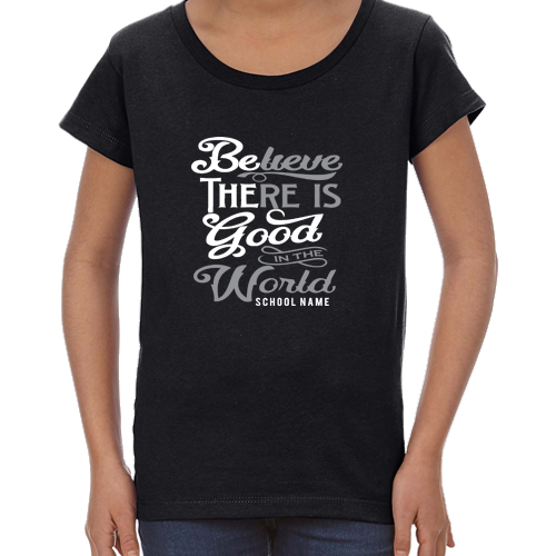 Be The Good Girls Tee